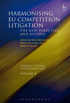Harmonising EU Competition Litigation (eBook, PDF)