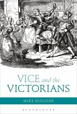 Vice and the Victorians (eBook, ePUB)