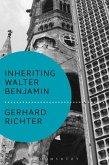 Inheriting Walter Benjamin (eBook, PDF)
