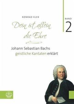 Bach-Kantaten / Dein ist allein die Ehre - Klek, Konrad