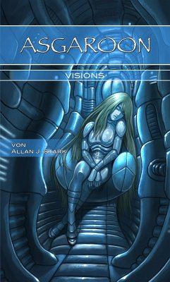 ASGAROON - Visions (eBook, ePUB) - Stark, Allan J.