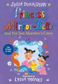 Princess Mirror-Belle and the Sea Monster's Cave (eBook, ePUB)