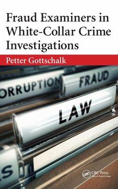Fraud Examiners in White-Collar Crime Investigations (eBook, ePUB) - Gottschalk, Petter
