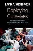 Deploying Ourselves (eBook, ePUB)