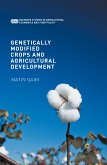 Genetically Modified Crops and Agricultural Development (eBook, PDF)