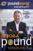 In For A Pound - My Journey From a Market-Stall to Three Hundred High Street Stores (eBook, ePUB)