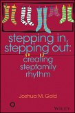 Stepping In, Stepping Out (eBook, ePUB)