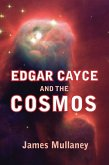 Edgar Cayce and the Cosmos (eBook, ePUB)