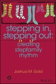 Stepping In, Stepping Out (eBook, PDF)