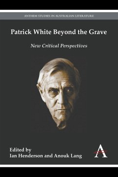 Patrick White Beyond the Grave (eBook, ePUB)