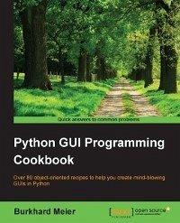 Python GUI Programming Cookbook (eBook, ePUB)