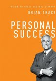 Personal Success (The Brian Tracy Success Library) (eBook, ePUB)