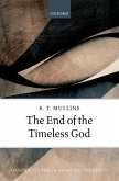 The End of the Timeless God (eBook, ePUB)