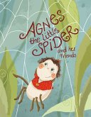 Agnes the little spider and her friends