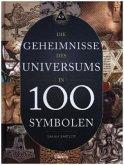 Die Geheimnisse des Universums in 100 Symbolen