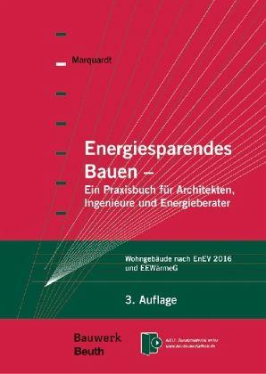 Energiesparendes bauen von helmut marquardt fachbuch for Energiesparendes bauen