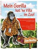 Mein Gorilla hat 'ne Villa ... im Zoo!