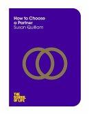 How to Choose a Partner (eBook, ePUB)