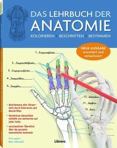 Das Lehrbuch der Anatomie - Albertine, Kurt H.