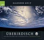GEO Überirdisch 2017. Die Weltbilder des Astronauten Alexander Gerst.