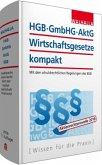 HGB, GmbHG, AktG, Wirtschaftsgesetze kompakt 2016