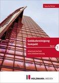 Gebäudereinigung kompakt Band 3