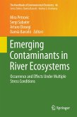 Emerging Contaminants in River Ecosystems