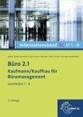 Lernfelder 1-6, Informationsband XL / Büro 2.1 - Kaufmann/Kauffrau für Büromanagement