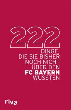 222 Dinge, die Sie bisher noch nicht über den FC Bayern wussten