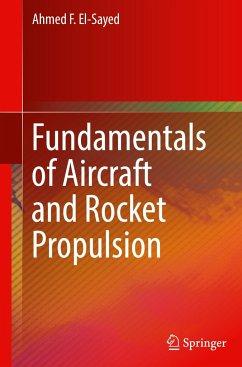 Fundamentals of Aircraft and Rocket Propulsion - El-Sayed, Ahmed F.