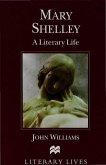 Mary Shelley: A Literary Life