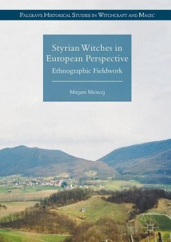 Styrian Witches in European Perspective - Mencej, Mirjam