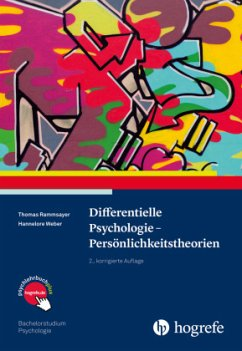 Differentielle Psychologie - Persönlichkeitstheorien - Rammsayer, Thomas; Weber, Hannelore