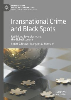 Transnational Crime and Black Spots: Rethinking Sovereignty and the Global Economy