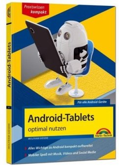 Android Tablets optimal nutzen - aktuell zu And...