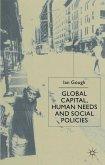 Global Capital, Human Needs and Social Policies