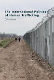 The International Politics of Human Trafficking