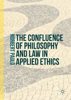 The Confluence of Philosophy and Law in Applied Ethics - Paulo, Norbert