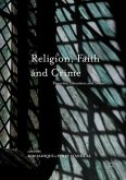 Religion, Faith and Crime: Theories, Identities and Issues
