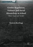 Gender Regulation, Violence and Social Hierarchies in School