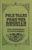 Folk Tales from the Russian (eBook, ePUB)