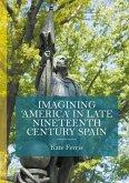 Imagining 'America' in late Nineteenth Century Spain
