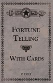 Fortune Telling With Cards (eBook, ePUB)