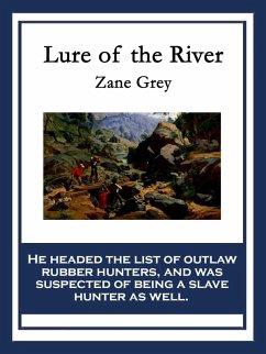 Lure of the River (eBook, ePUB) - Grey, Zane