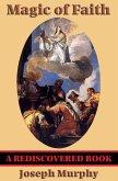 Magic of Faith (Rediscovered Books) (eBook, ePUB)