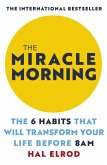 The Miracle Morning (eBook, ePUB)