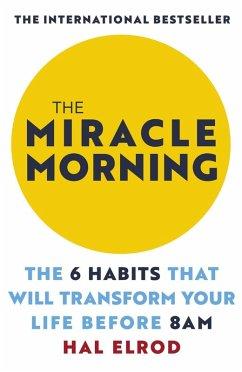 The Miracle Morning (eBook, ePUB)