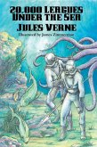 20,000 Leagues Under the Sea (Illustrated Edition) (eBook, ePUB)