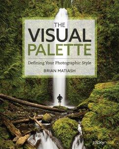 The Visual Palette (eBook, ePUB) - Matiash, Brian