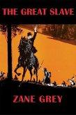The Great Slave (eBook, ePUB)